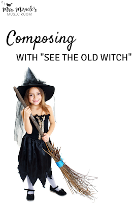 "Composing with ""See the old witch"": Blog post includes a freebie for having students compose during Halloween, or any time of the year!"