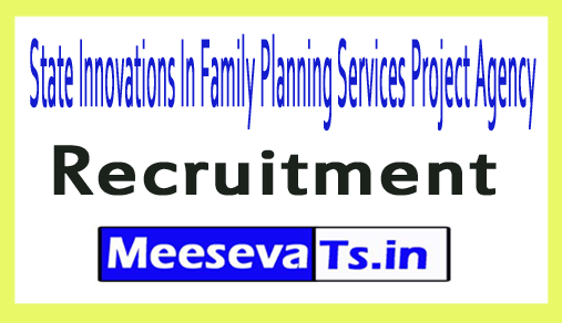 State Innovations In Family Planning Services Project Agency SIFSPA Recruitment