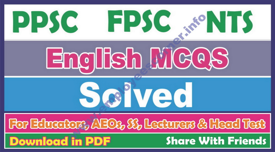 English MCQs with answers from Past Papers of PPSC, FPSC & NTS tests