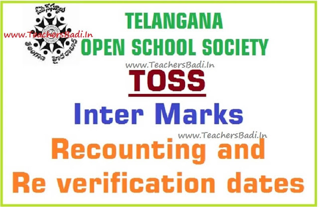TOSS,Inter Marks,Recounting and Re verification dates