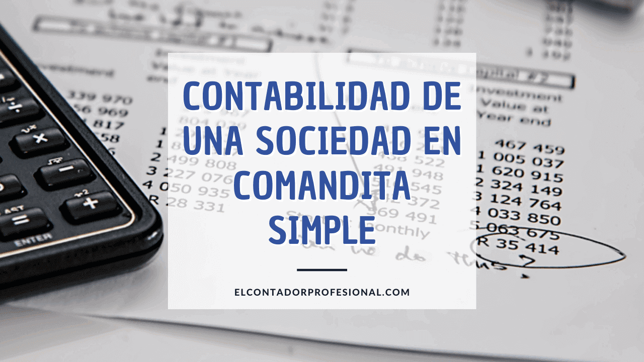sociedad en comandita simple aspecto contable