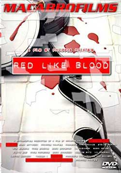 Red Like Blood (2005)