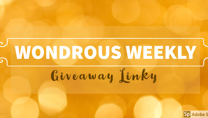 Wondrous Weekly Giveaway Linky (May 11-17, 2019)