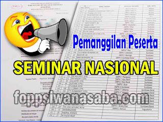 Cek Nama Anda Dalam Panggilan Peserta Seminar Nasional 2018
