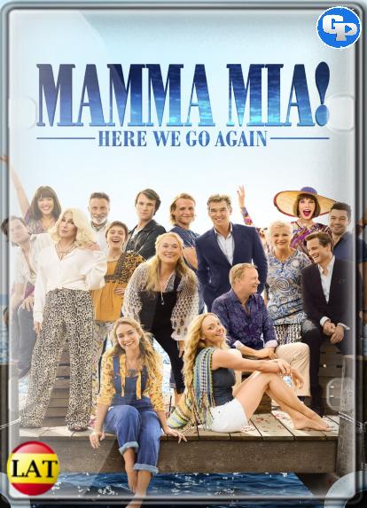Mamma Mia: Una y Otra Vez (2018) LATINO