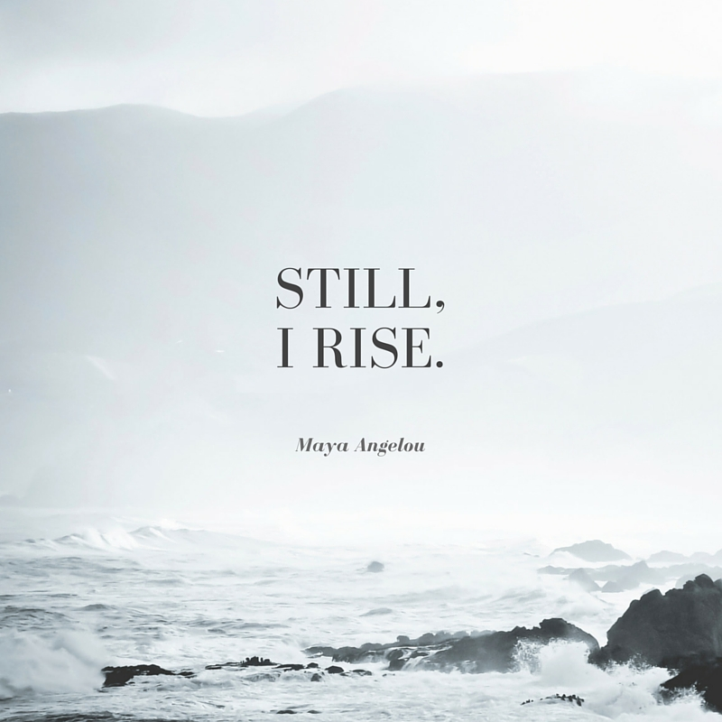 Time To Rise Quotes: The Vallee Chick: Still, I Rise