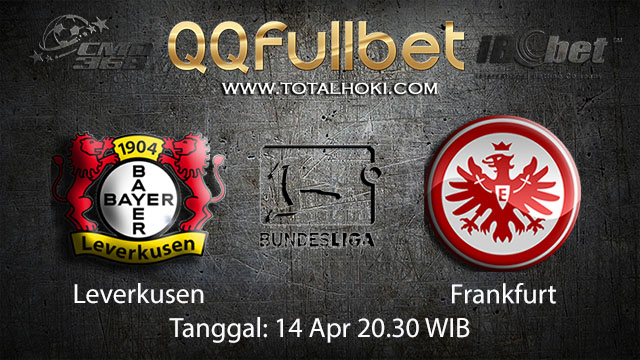 BOLA88 - PREDIKSI TARUHAN BOLA LEVERKUSEN VS FRANKFURT 14 APRIL 2018 ( GERMAN BUNDESLIGA )