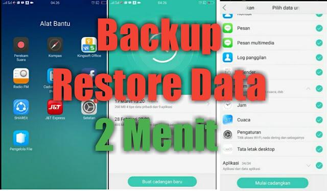 2 Cara backup restore hp oppo [Aplikasi - Kontak - Pesan]