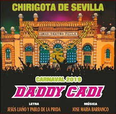 Daddy Cadi (Chirigota). COAC 2019