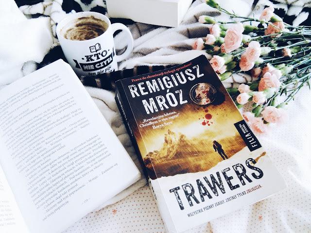 """,,TRAWERS"""" Remigiusz Mróz"""