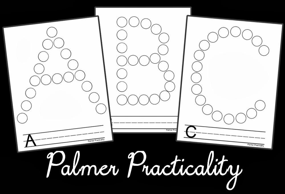 Palmer Practicality: Do A Dot Printables- ABC's