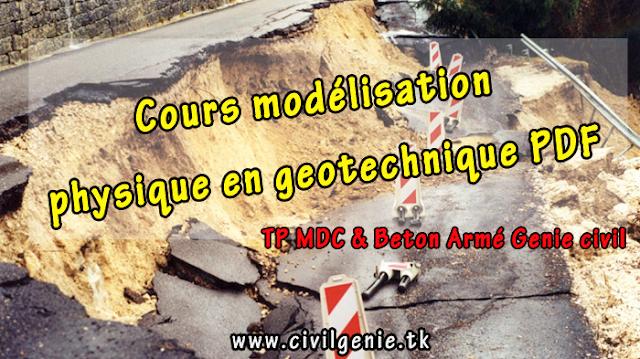 Cours modélisation physique en geotechnique PDF