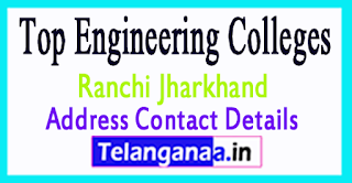 Top Engineering Colleges in Ranchi Jharkhand