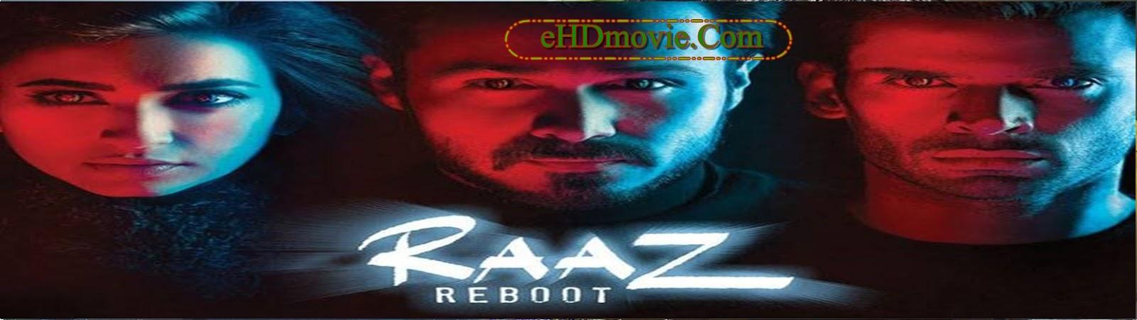 Raaz Reboot 2016 Full Movie Hindi 720p - 480p ORG BRRip 350MB - 1GB ESubs Free Download
