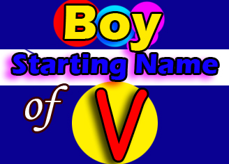 Modern Baby Boy Names Starting With V