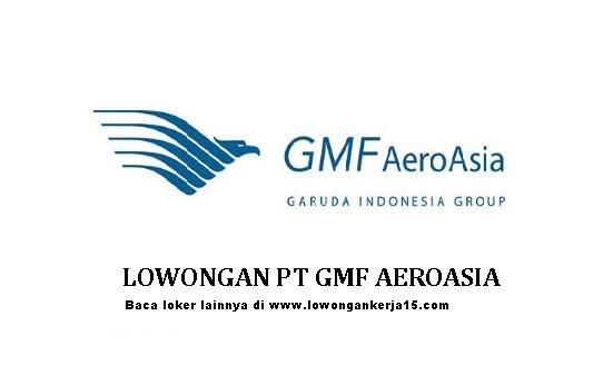 Lowongan Kerja PT Garuda Maintenance Facility Aero Asia