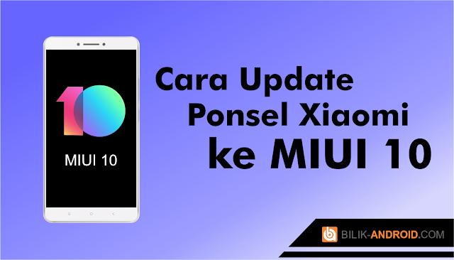 cara-update-miui-10, xiaomi, miui-10