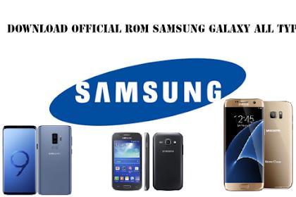 Download Official ROM Samsung Galaxy Terbaru (Direct Link)