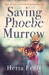 Saving Phoebe Murrow (Herta Feely)