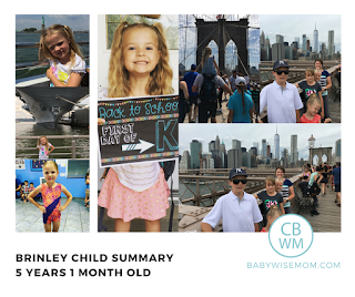 Brinley Summary: 5 Years and 1 Month Old