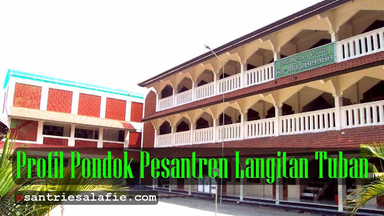 Profil Pondok Pesantren Langitan Tuban by Santrie Salafie