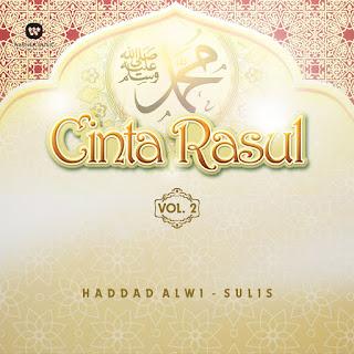 Haddad Alwi & Sulis - Cinta Rasul, Vol. 2 on iTunes