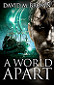 A World Apart by David M. Brown book cover