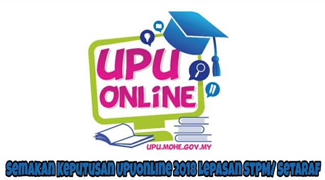 Semakan Keputusan UPUOnline 2021/2022 Lepasan STPM/ Setaraf