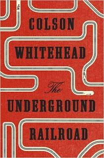 The Underground Railground by Colson Whitehead