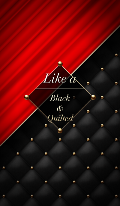 Like a - Black & Quilted #Curtain Call