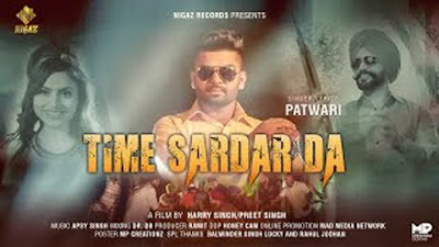 Time Sardar Da Lyrics - Patwari | Nigaz Records | Latest Punjabi Songs 2017