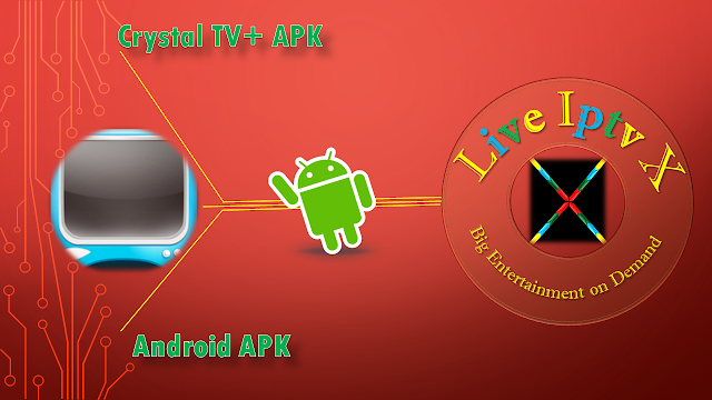 Crystal TV+ APK