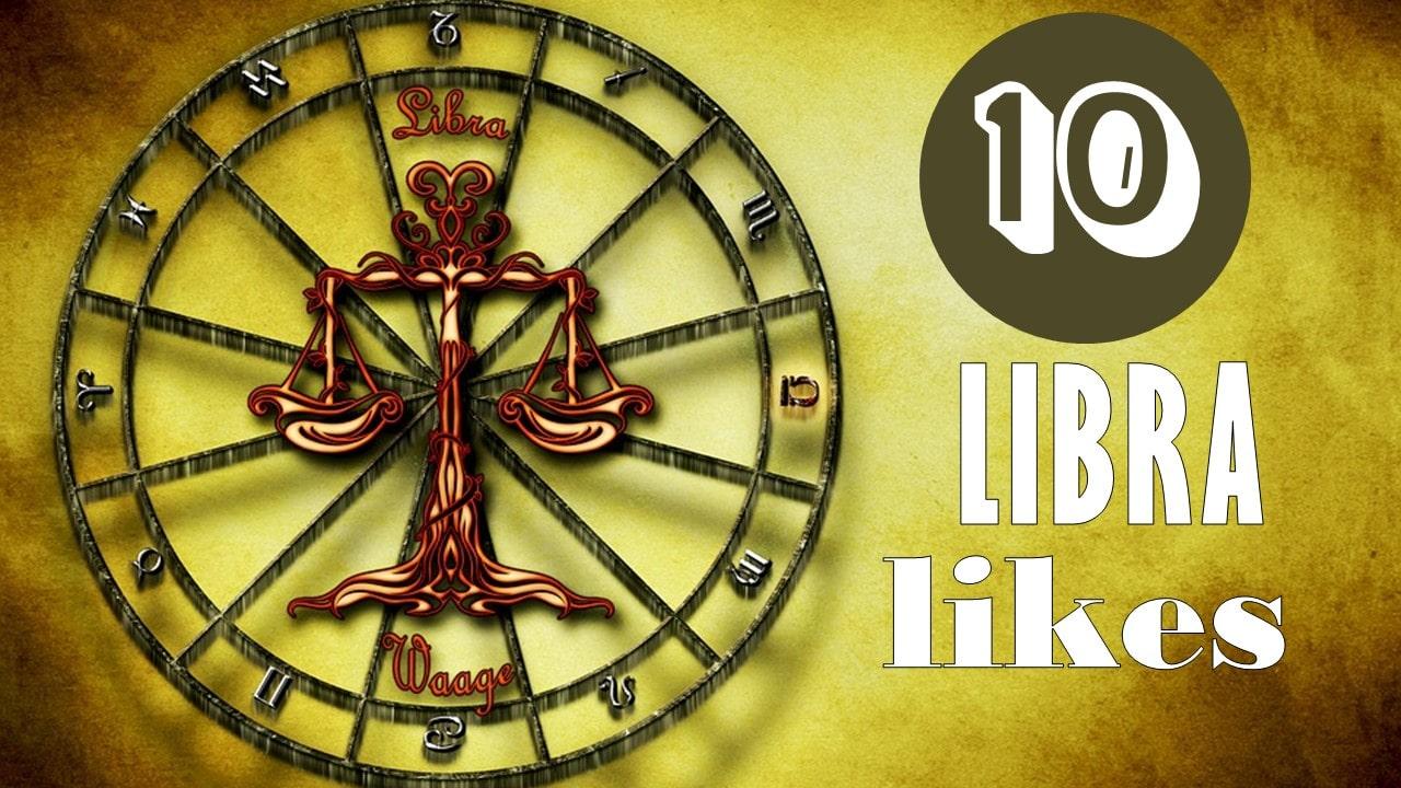 10 Likes of Libra Zodiac Sign