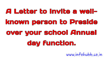 School Annual function, letter to invite guest in your school