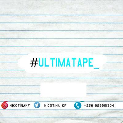 Nicotina KF - Última Tape (Mixtape)