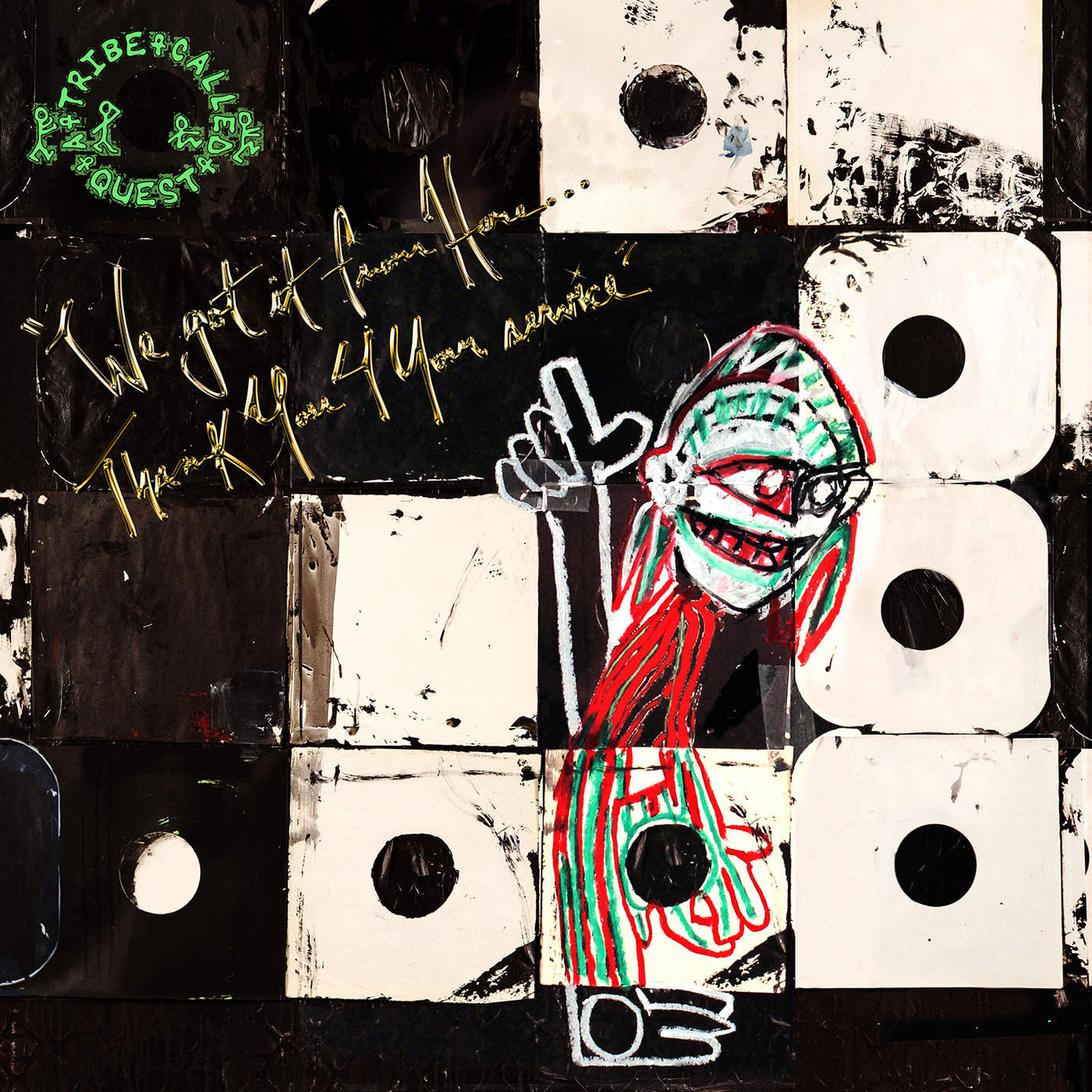 A Tribe Called Quest - We got it from Here... Thank You 4 Your service Cover