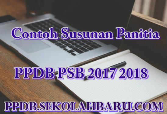 Susunan Panitia PPDB PSB