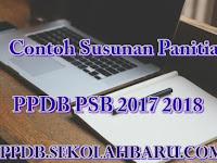 Contoh Susunan Panitia PPDB PSB 2017 2018