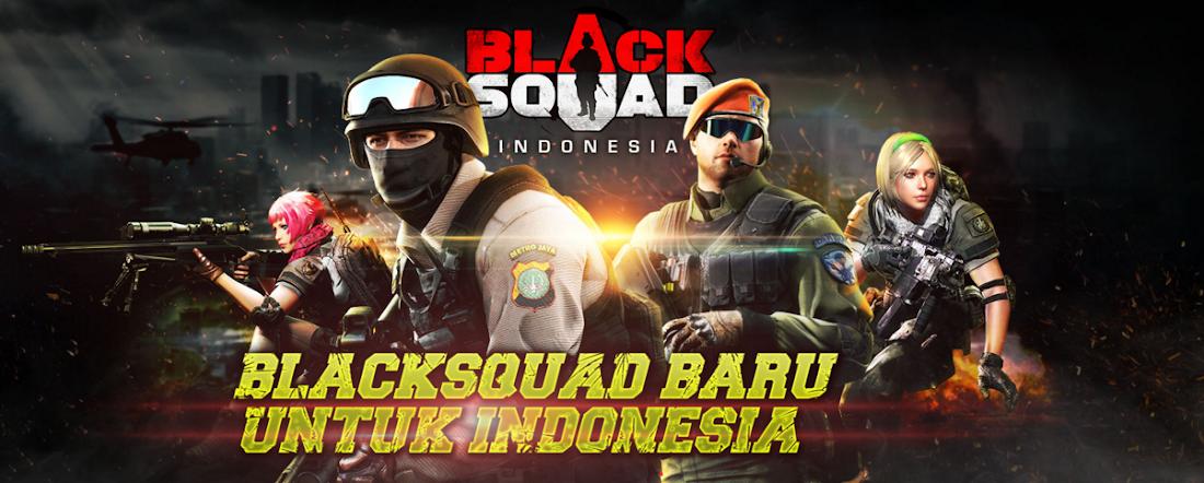 BlackSquad Online Indonesia Big Super Update Hadirkan Sensai Baru dan Berbagai Event Menarik