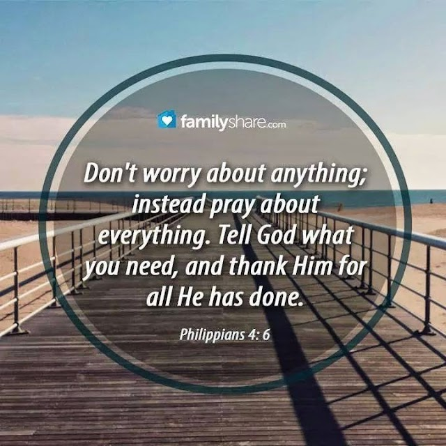 Instead of Worry - Pray for everything