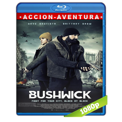 Ataque A Bushwick (2017) BRRip Full 1080p Audio Trial Latino-Castellano-Ingles 5.1