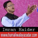 http://www.humaliwalayazadar.com/2018/03/imran-haider-manqabat-2018.html