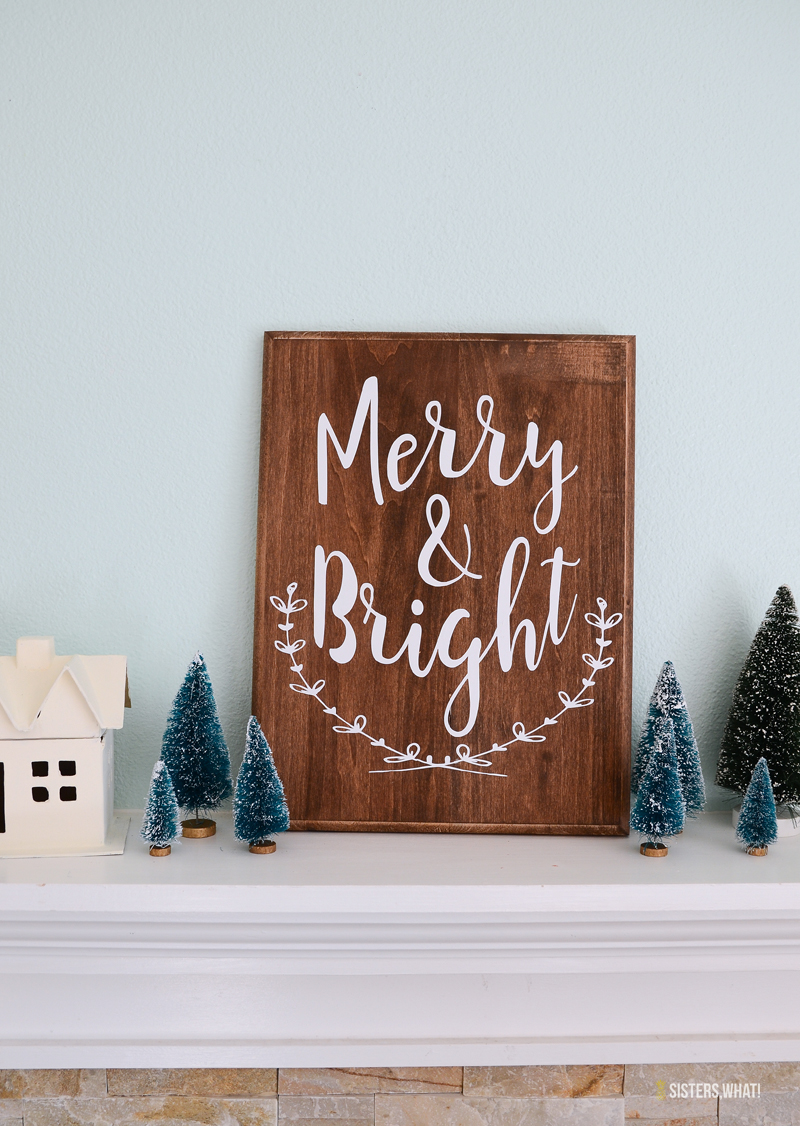 DIY Merry and Bright Christmas Sign with vinyl