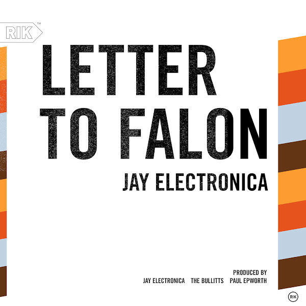 Jay Electronica - Letter To Falon - Single Cover