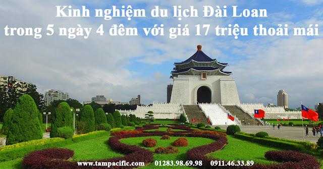 Kinh nghiệm du lịch Đài Loan trong 5 ngày 4 đêm với giá 17 triệu thoải mái
