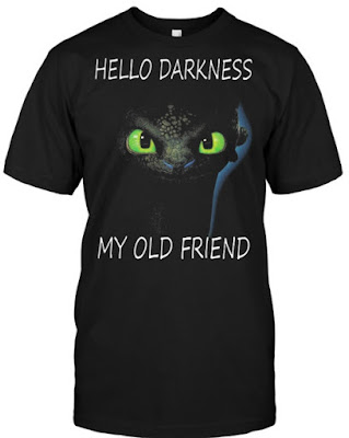 Toothless hello darkness my old friend t shirt Hoodie