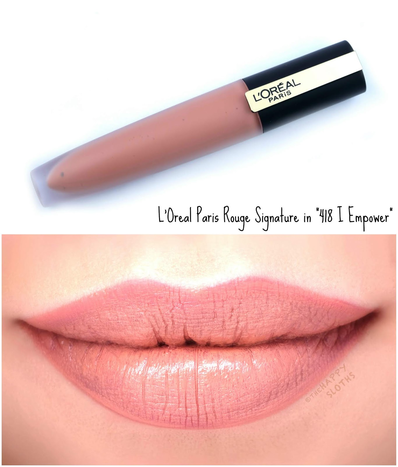 """L'Oreal   Rouge Signature Matte Liquid Lipstick in """"418 I Empower"""": Review and Swatches"""