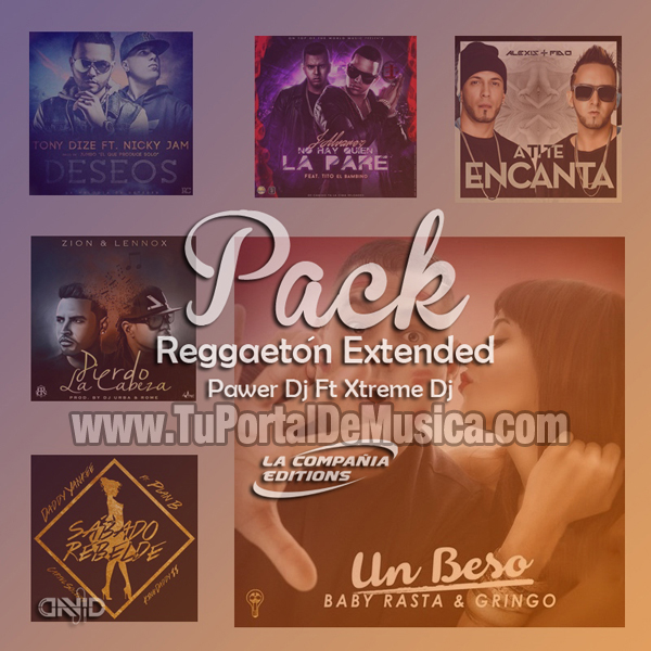 Power Dj Ft. Xtreme Dj Pack Reggaeton Extended (2016)