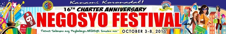Koronadal's 16th Anniversary & 6th Negosyo Festival Scheduleof Activities