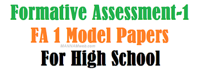 Formative Assessment-1-(FA 1) Model Papers for High School ( classes 6 to 10th subject wise )